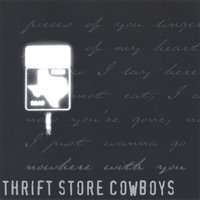 Nowhere With You — Thrift Store Cowboys