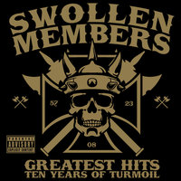 Greatest Hits (Ten Years of Turmoil) — Swollen Members