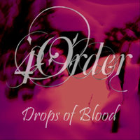 Drops of Blood — 4Order