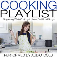 Cooking Playlist — Audio Idols