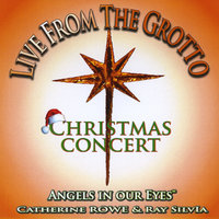 Live From The Grotto Christmas Concert — Angels in Our Eyes