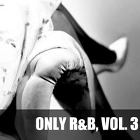 Only R&B, Vol. 3 — сборник