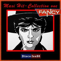 Maxi Hit - Collection, Vol. 1 — Fancy