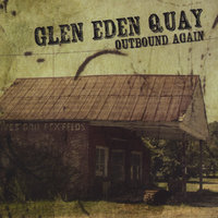 Outbound Again — Glen Eden Quay