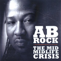 The Mid Midlife Crisis — Ab-rock