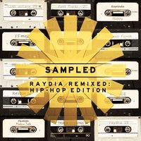 Sampled: Raydia Remixed - Hip-Hop Edition — сборник