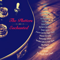 Enchanted — The Platters