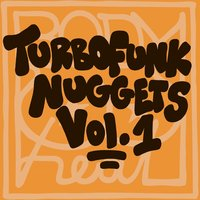 Body Heat - Turbofunk Nuggets, Vol. 1 — сборник