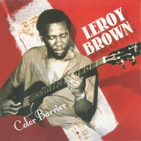 Color Barrier — Leroy Brown