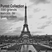 Purest Collection: 100 grands succès de guinguettes — сборник