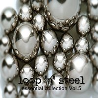 Loop 'n' Steel Essential Collection, Vol. 5 — сборник