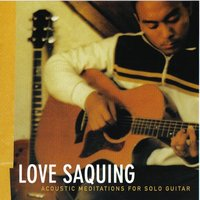 Acoustic Meditations for Solo Guitar — Love Saquing
