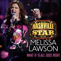 What If It All Goes Right — Melissa Lawson