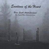 Emotions Of The Heart — Bruce Smith