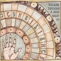 Walking Through a Dead Night EP — Consilience