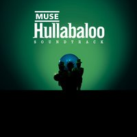 Hullabaloo Soundtrack — Muse