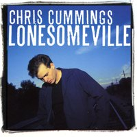 Lonesomeville — Chris Cummings