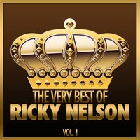 The Very Best of Ricky Nelson, Vol. 1 — Ricky Nelson