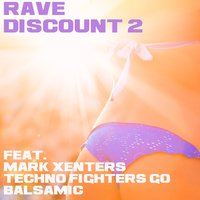 Rave Discount, Vol. 2 — сборник