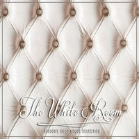 The White Room - Exclusive Deep House Selection — сборник