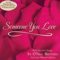 Someone You Love — Wedding Music Experts: The O'Neill Brothers