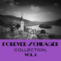 Forever Schlager Collection, Vol. 2 — сборник