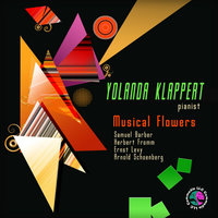 Samuel Barber: Excursions for Piano, Op. 20.  Herbert Fromm: Sonata for Piano Based Upon a Sephardic Theme - Fantasy for Piano.  Ernst Levy: Sonata #5 for Piano.  Arnold  Scoenberg:  Three Pieces for Piano, Op 11.  Musical Flowers. — Yolanda Klappert
