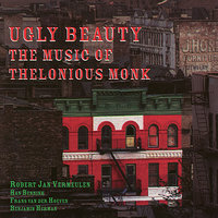 The Music of Thelonious Monk — Ugly Beauty