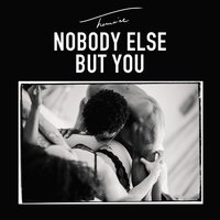Nobody Else But You — Trey Songz