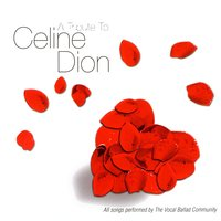 A Tribute To Celine Dion — The Vocal Ballad Community