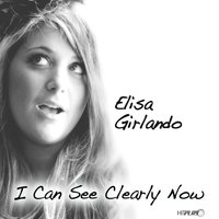 I Can See Clearly Now - Single — Elisa Girlando