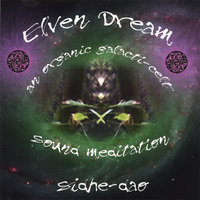 Elven Dream — Sidhe Dao {One Root}
