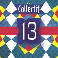 13 — Collectif 13