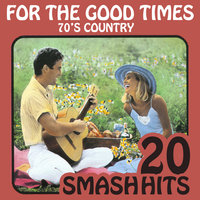 70's Country - For The Good Times — Lynn Anderson