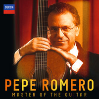 Master Of The Guitar — Pepe Romero