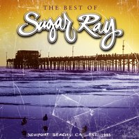 The Best Of Sugar Ray — Sugar Ray