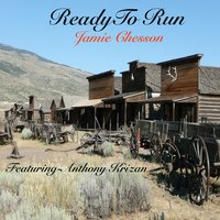 Ready to Run — Anthony Krizan, Jamie Chesson