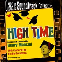 High Time [1960] — Henry Mancini, 20th Century Fox Studio Orchestra