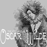 The Very Best of Oscar Wilde — John Gielgud, Laurence Olivier, Basil Rathbone