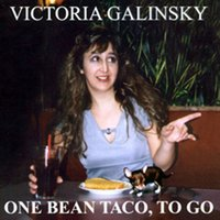 One Bean Taco, To Go — Victoria Galinsky