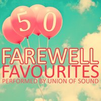 50 Farewell Songs — Union of Sound