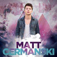 Matt Cermanski — Matt Cermanski
