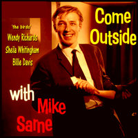 Come Outside with Mike Sarne — Mike Sarne