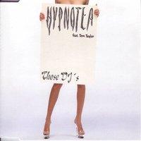 Hypnotea Feat. Tom Taylor - Those DJ's