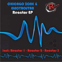 Reactor EP — Chicago Zone, Electrostan