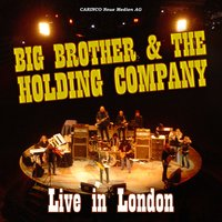 Live In London — Big Brother & The Holding Company