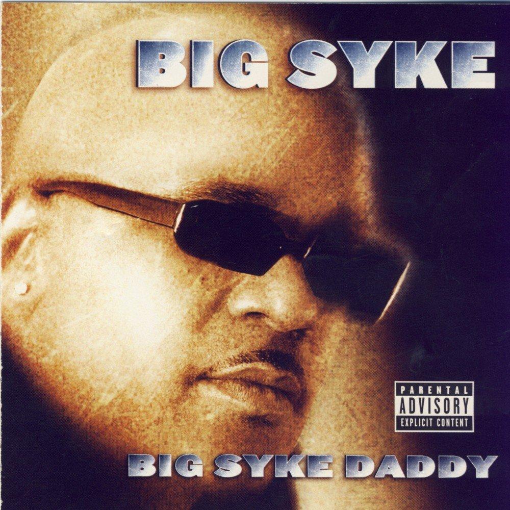 big syke daddy - 1000×1000