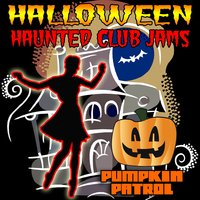 Halloween Haunted Club Jams — Pumpkin Patrol