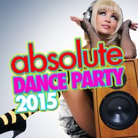 Absolute Dance Party 2015 — Dance Party DJ, Mallorca Dance House Music Party Club, Dance Party Dj Club, Dance Party DJ|Dance Party Dj Club|Mallorca Dance House Music Party Club