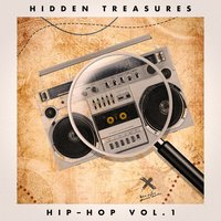 Hidden Treasures: Hip-Hop, Vol. 1 — сборник